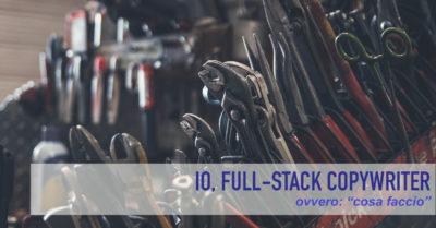 Copertina articolo Io, Full-stack Copywriter